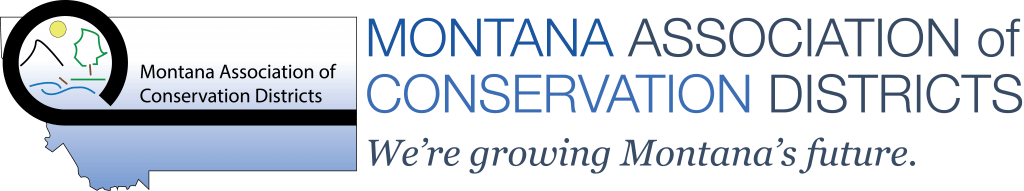 Montana Association of Conservation Districts Letterhead. We're Growing Montana's Future.